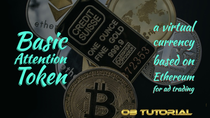Basic Attention Token, a virtual currency based on Ethereum for ad trading