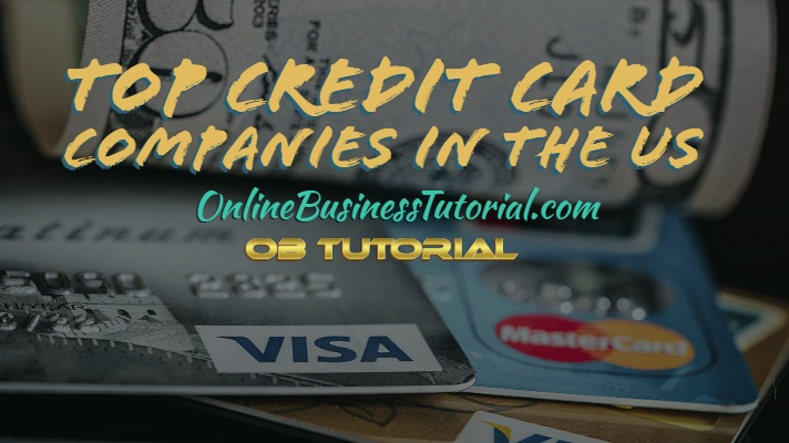 Top 10 Credit Card Companies in The US