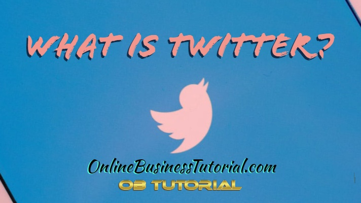 What Is Twitter? How Can I Make Money With Twitter?